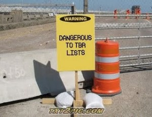 dangerous to tbr lists
