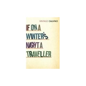 If On A Winter's Night A Traveller by Italo Calvino « chasing bawa