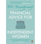 Mrs. Moneyenny's Financial Advice for Independent Women